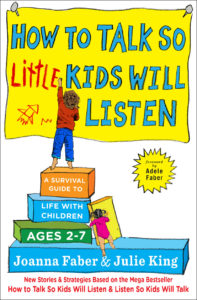 Book: How To Talk So Little Kids Will Listen